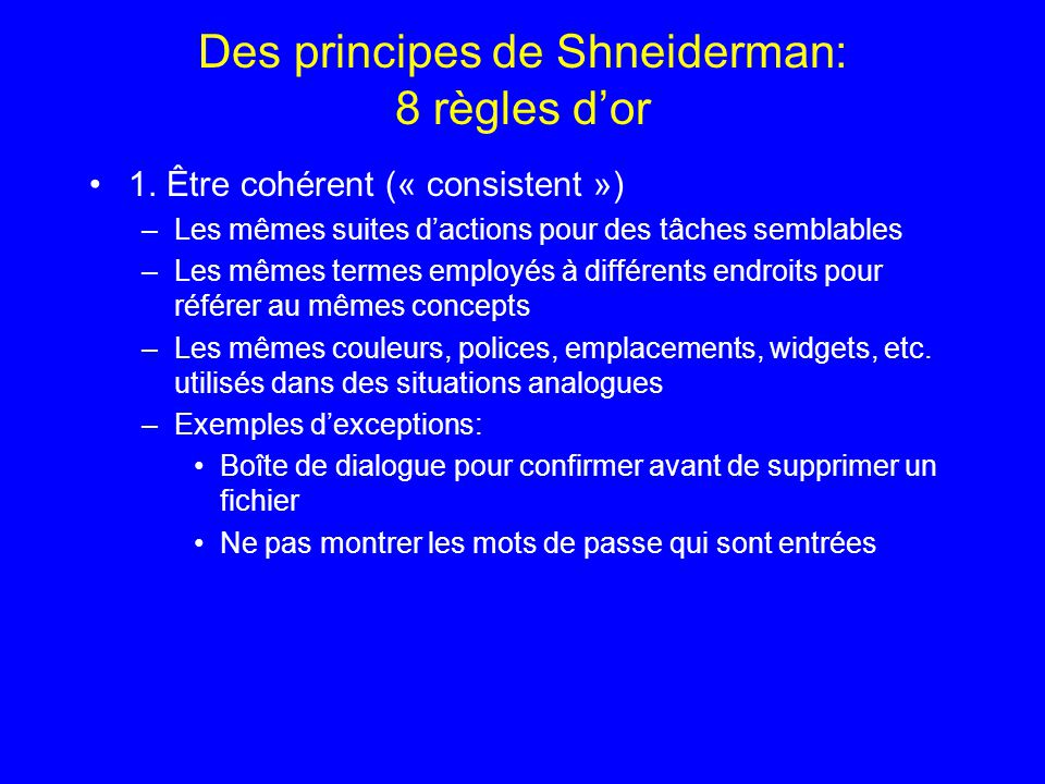 Des principes de Shneiderman: 8 règles d'or