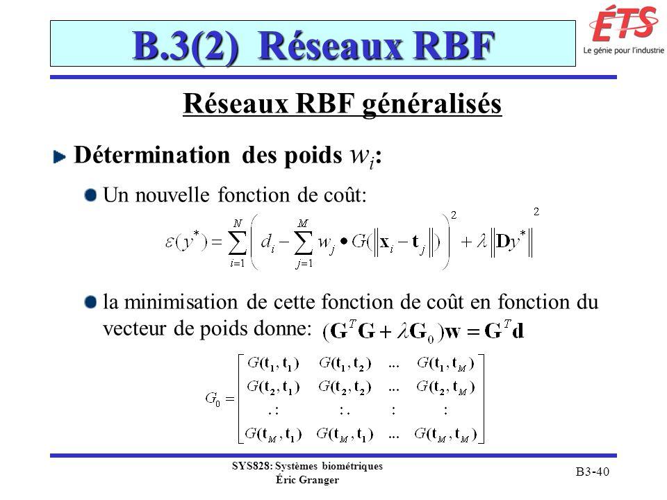 Réseaux RBF généralisés SYS828: Systèmes biométriques
