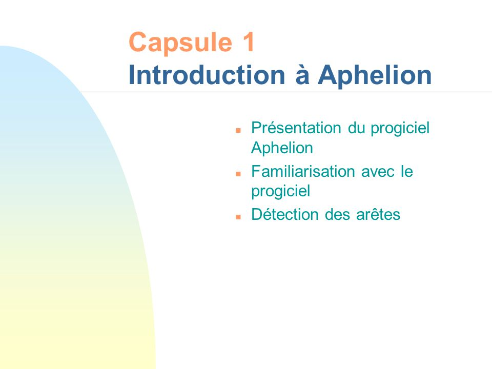 Capsule 1 Introduction à Aphelion