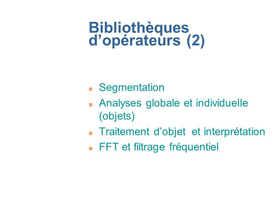 Bibliothèques d'opérateurs (2)
