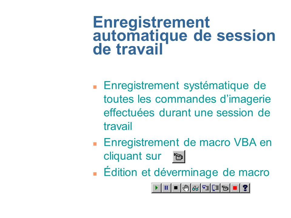 Enregistrement automatique de session de travail