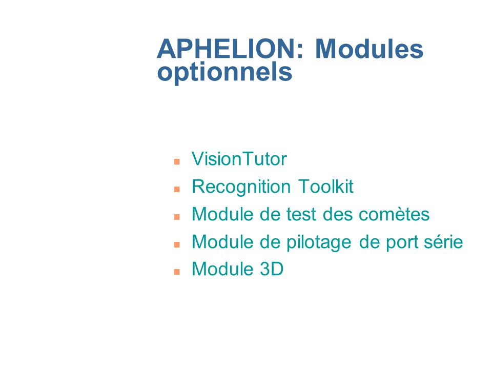 APHELION: Modules optionnels
