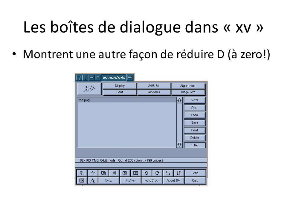 Les boîtes de dialogue dans « xv »