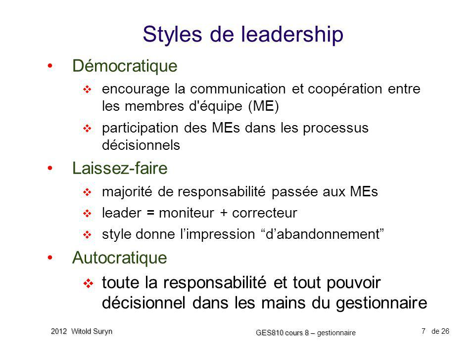 Styles de leadership Démocratique Laissez-faire Autocratique