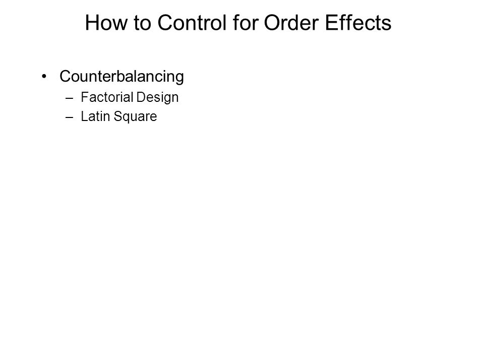How to Control for Order Effects