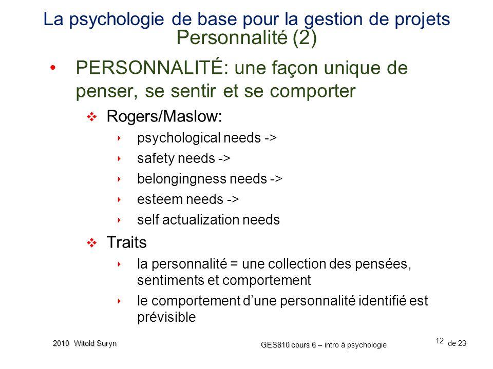 La psychologie de base pour la gestion de projets Personnalité (2)