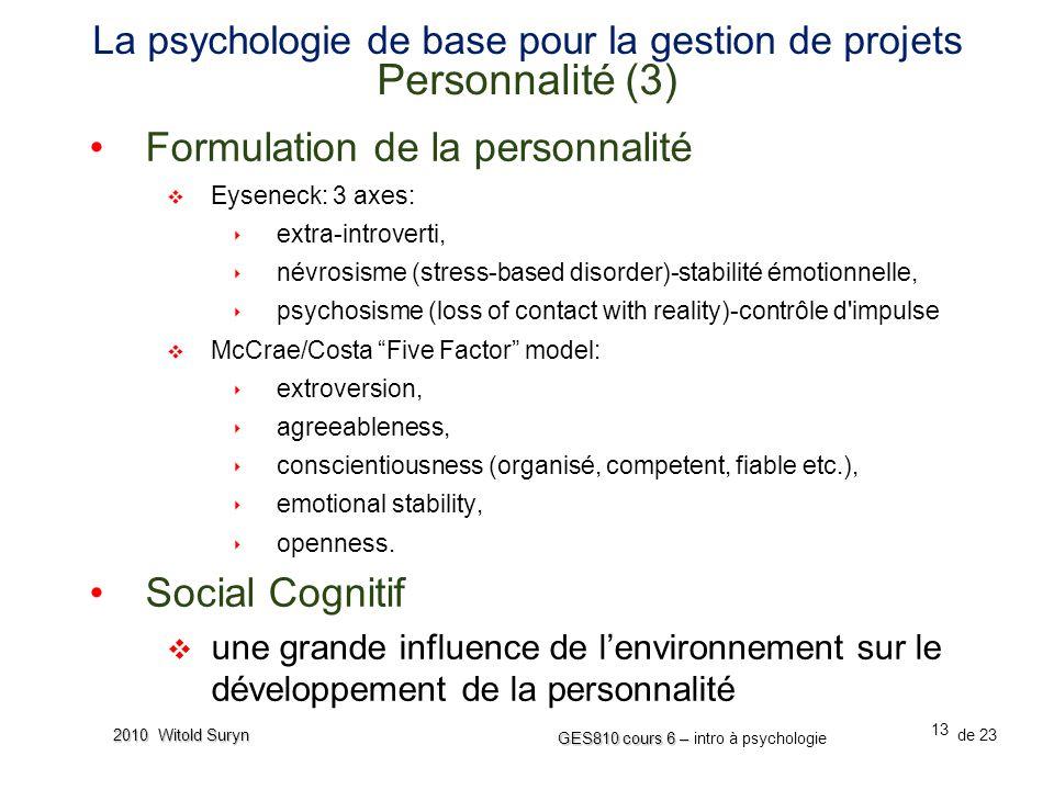 La psychologie de base pour la gestion de projets Personnalité (3)