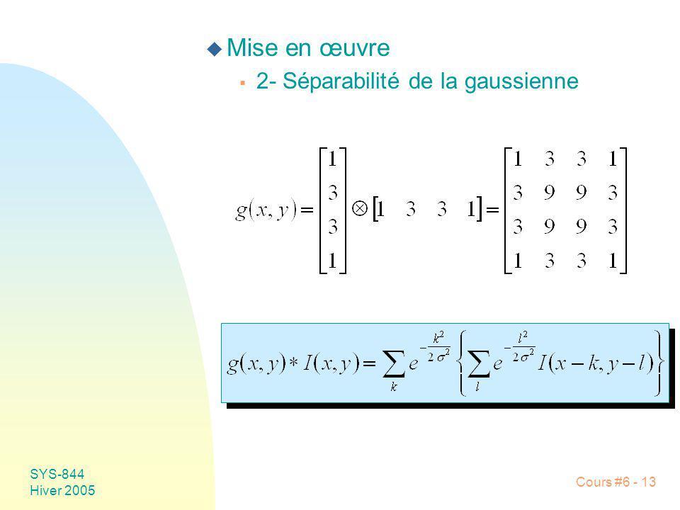Mise en œuvre 2- Séparabilité de la gaussienne SYS-844 Hiver 2005