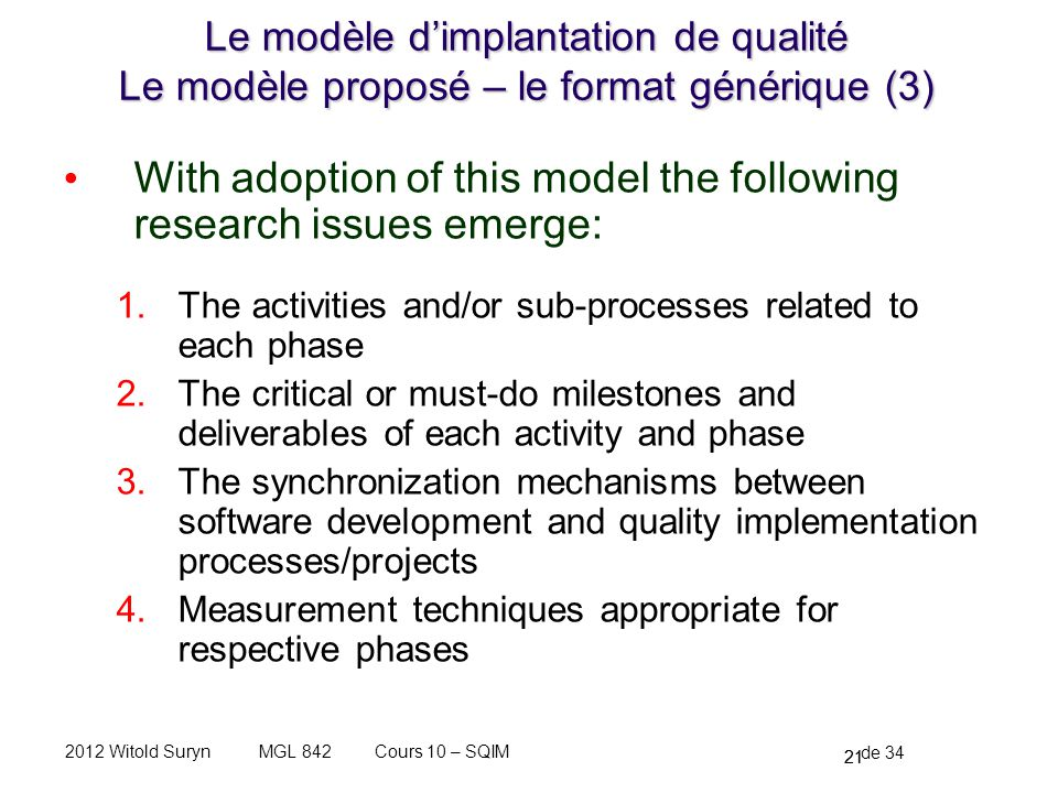 With adoption of this model the following research issues emerge: