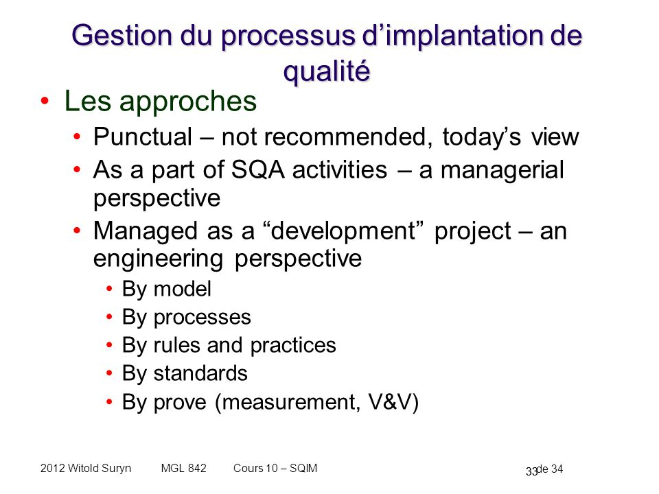 Gestion du processus d'implantation de qualité