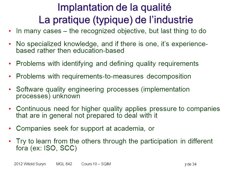 Implantation de la qualité La pratique (typique) de l'industrie