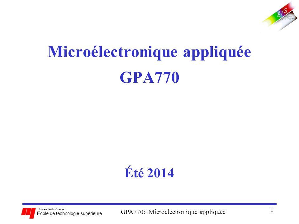 Microélectronique appliquée GPA770 Été 2014