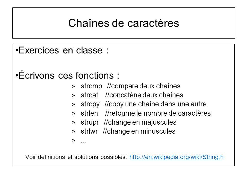 Chaînes de caractères Exercices en classe : Écrivons ces fonctions :