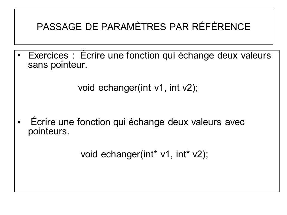 PASSAGE DE PARAMÈTRES PAR RÉFÉRENCE