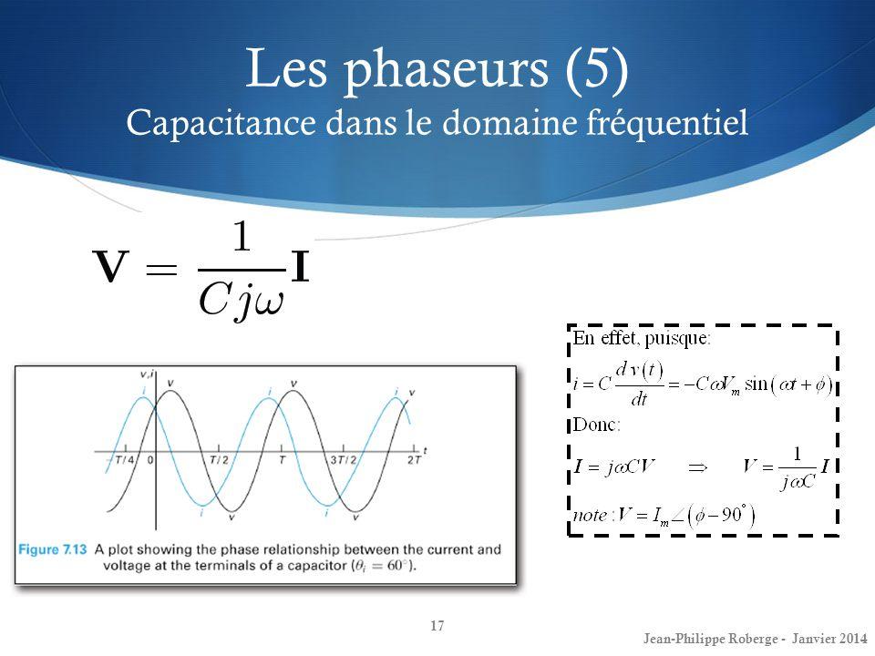 Les phaseurs (5) Capacitance dans le domaine fréquentiel