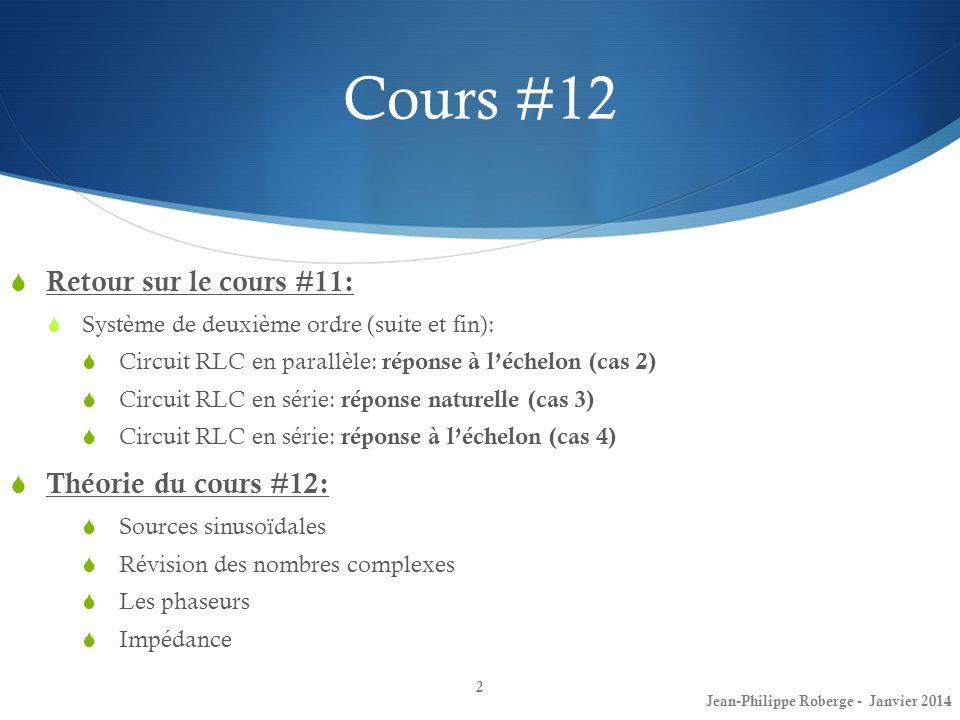 Cours #12 Retour sur le cours #11: Théorie du cours #12: