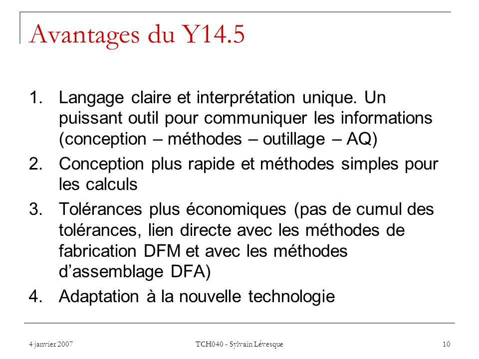 Avantages du Y14.5