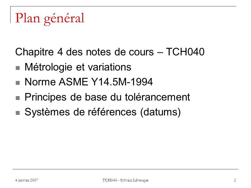 Plan général Chapitre 4 des notes de cours – TCH040