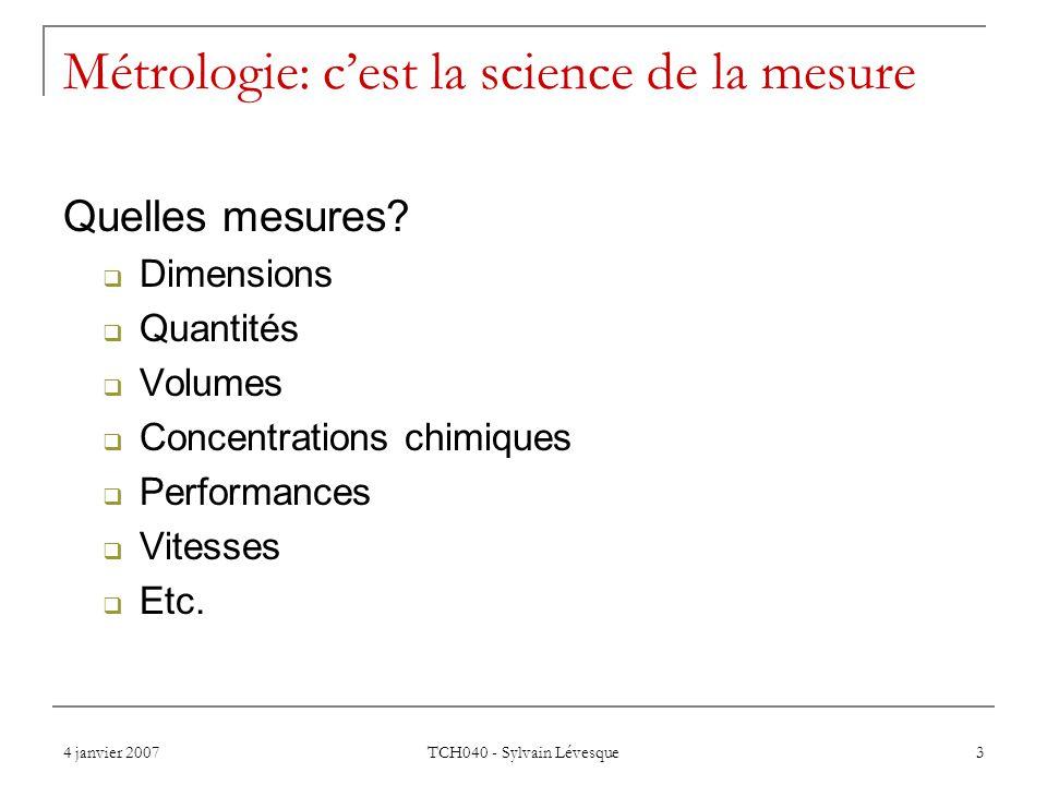 Métrologie: c'est la science de la mesure