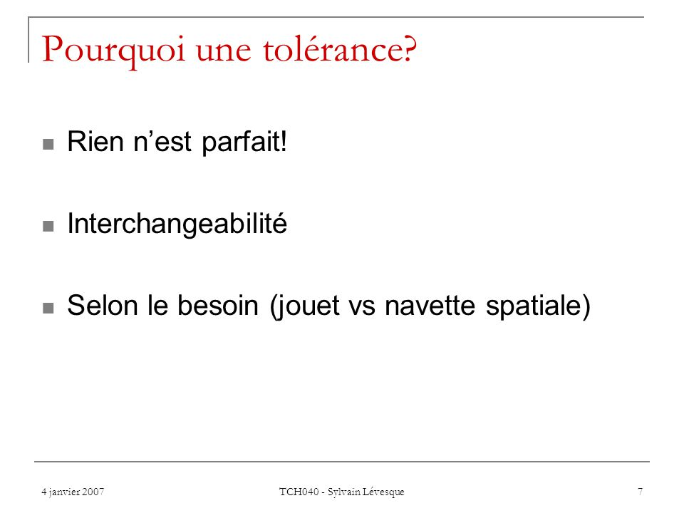 Pourquoi une tolérance