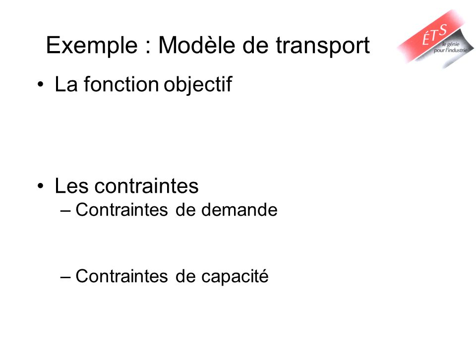 Exemple : Modèle de transport