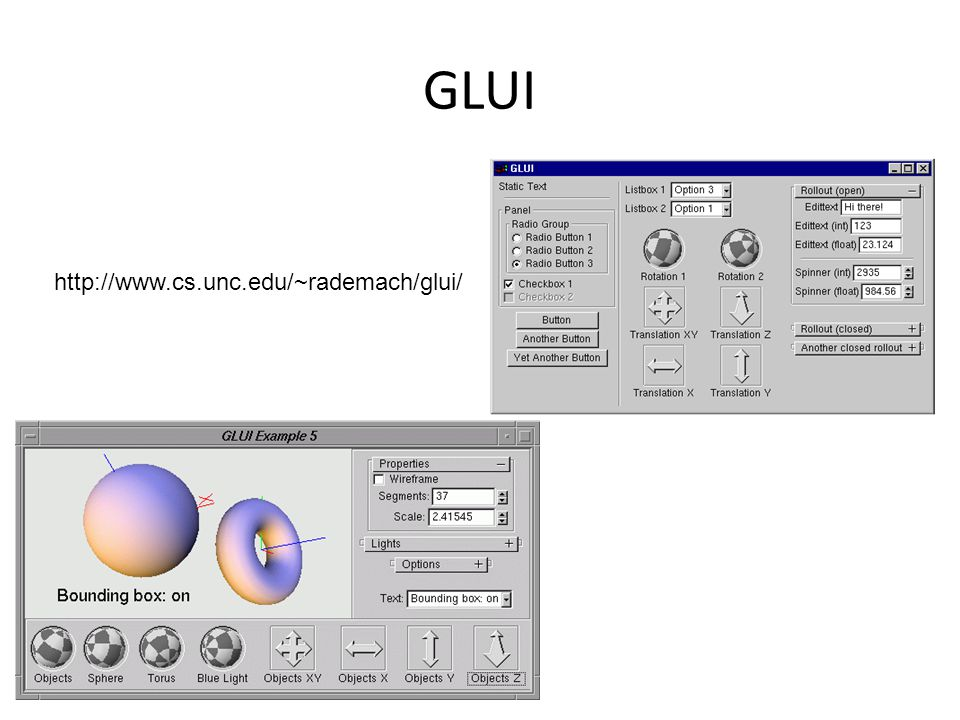 GLUI http://www.cs.unc.edu/~rademach/glui/
