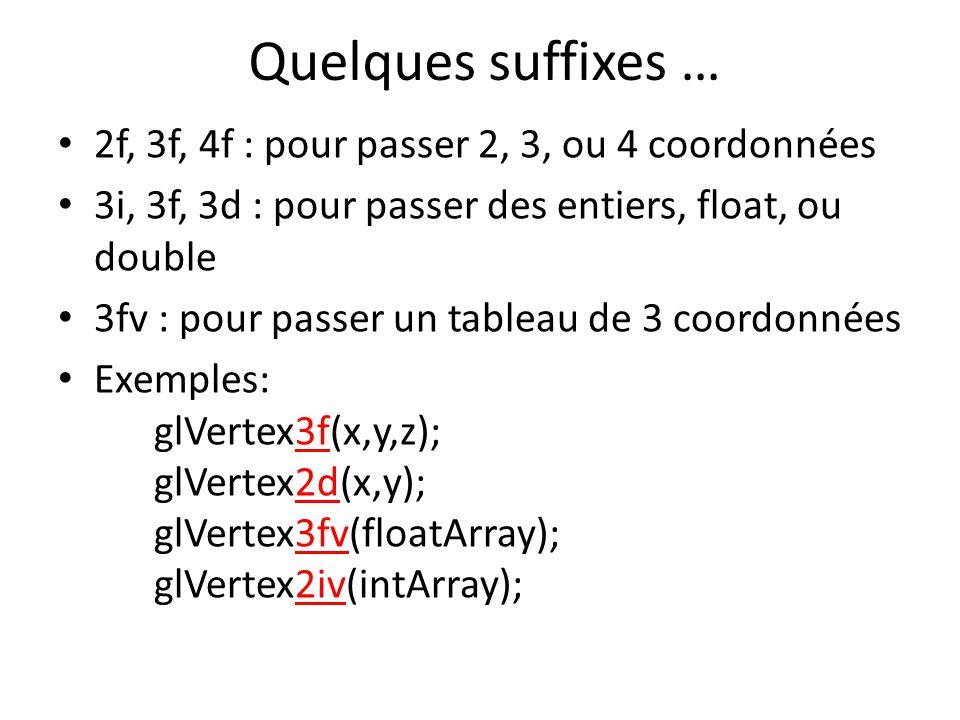 Quelques suffixes … 2f, 3f, 4f : pour passer 2, 3, ou 4 coordonnées