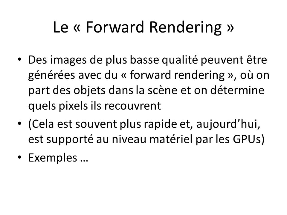 Le « Forward Rendering »