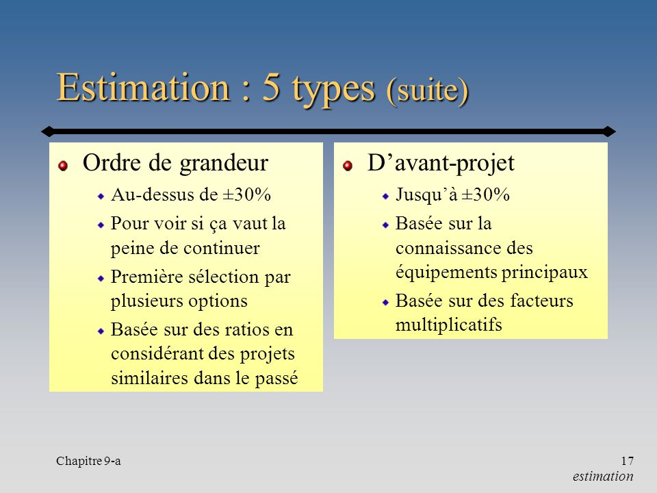 Estimation : 5 types (suite)