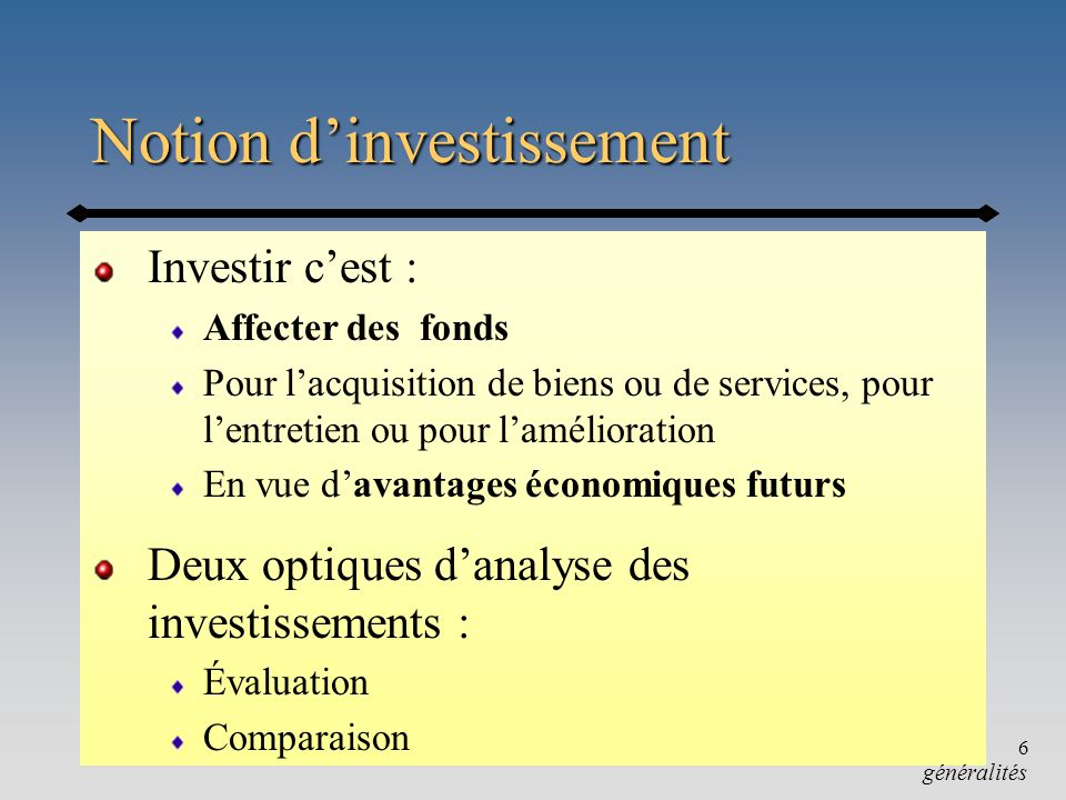Notion d'investissement