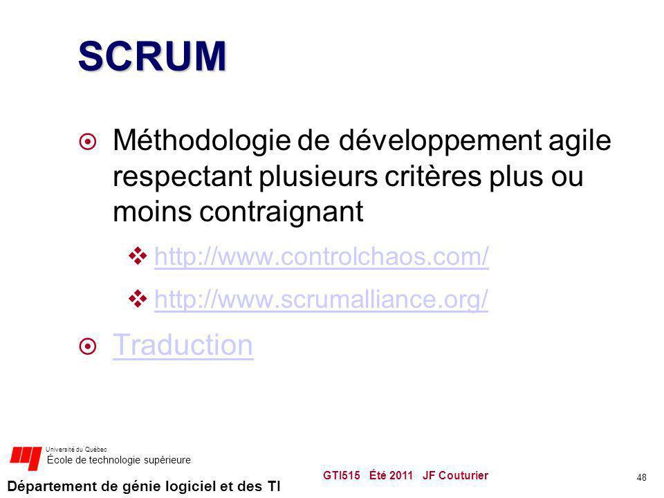 SCRUM Méthodologie de développement agile respectant plusieurs critères plus ou moins contraignant.