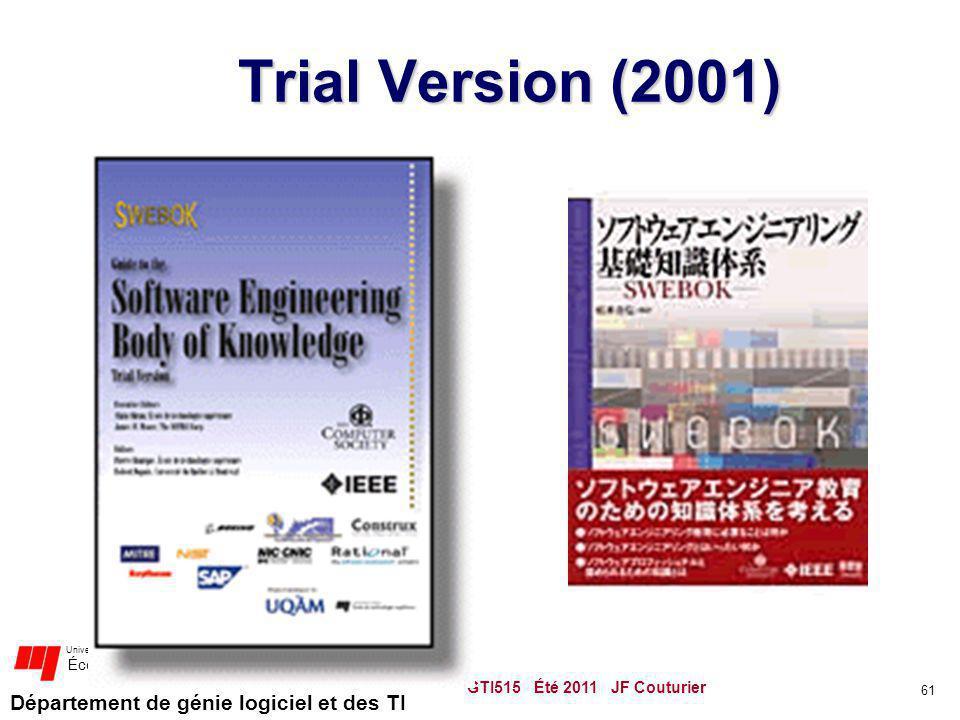Trial Version (2001) GTI515 Été 2011 JF Couturier