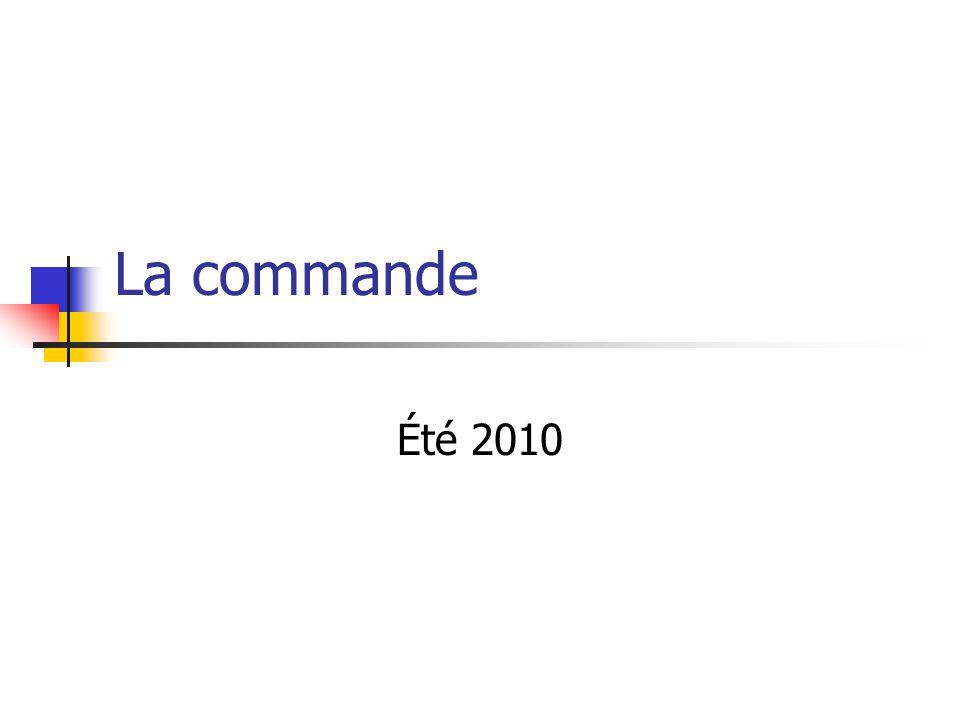 La commande Été 2010