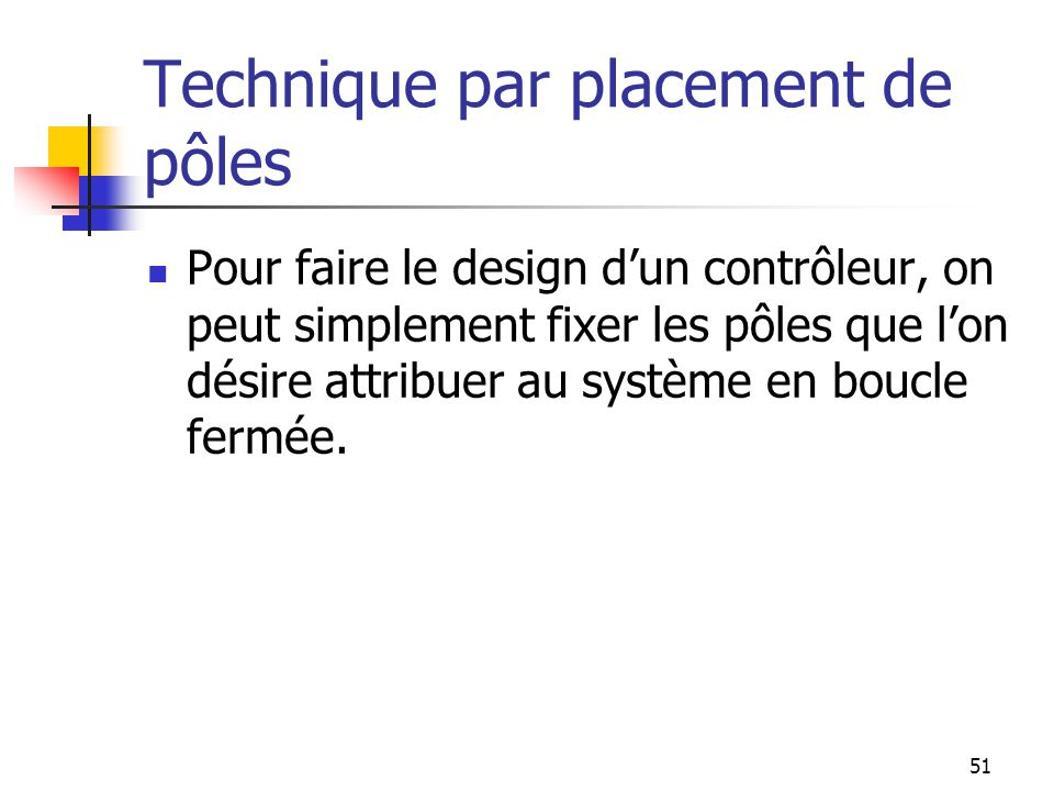 Technique par placement de pôles