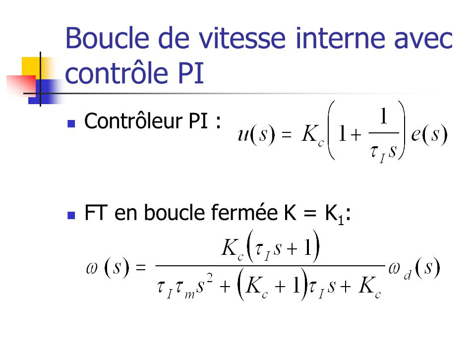 Boucle de vitesse interne avec contrôle PI