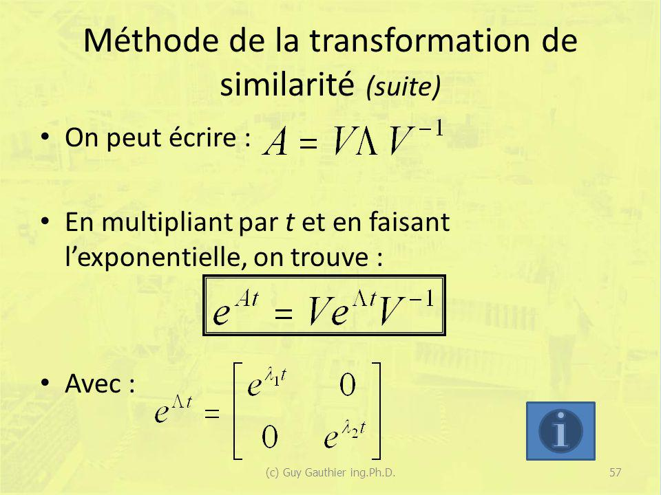 Méthode de la transformation de similarité (suite)