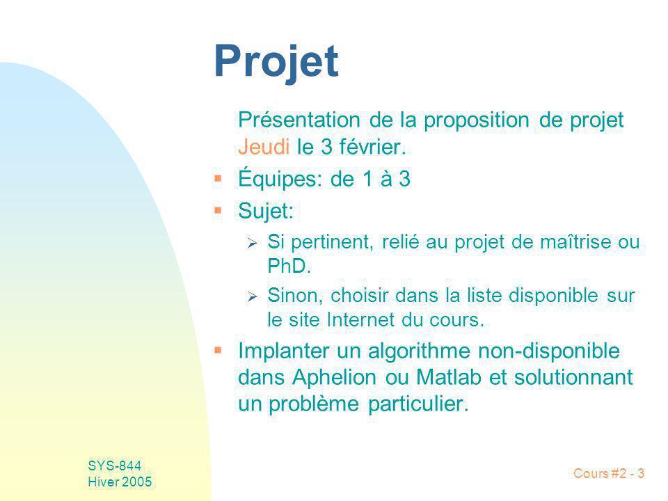 Projet Présentation de la proposition de projet Jeudi le 3 février.