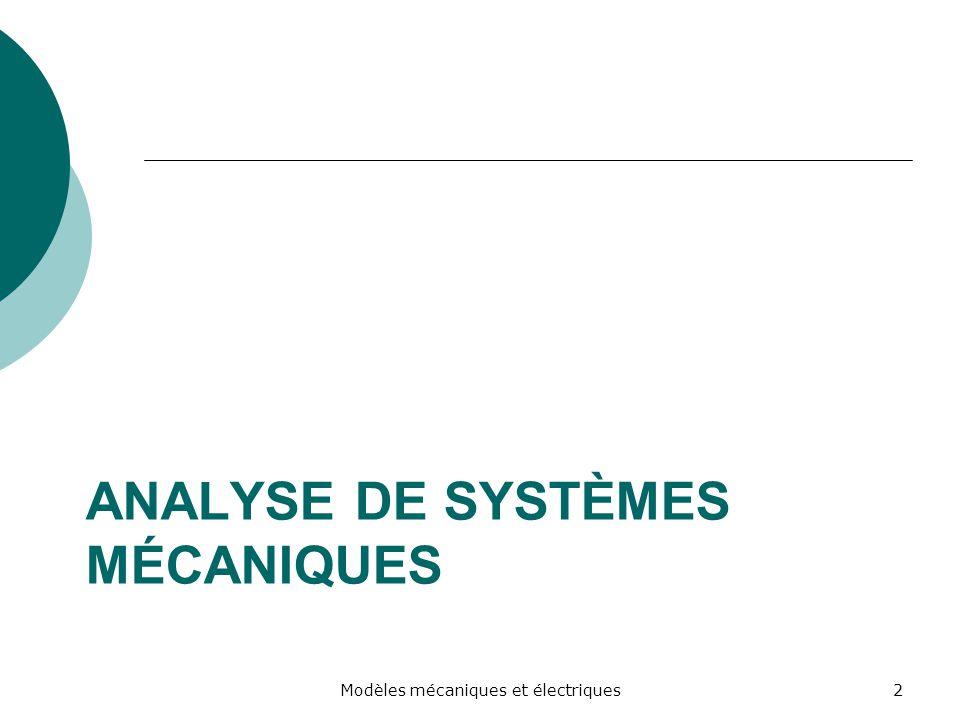 Analyse de systèmes mécaniques