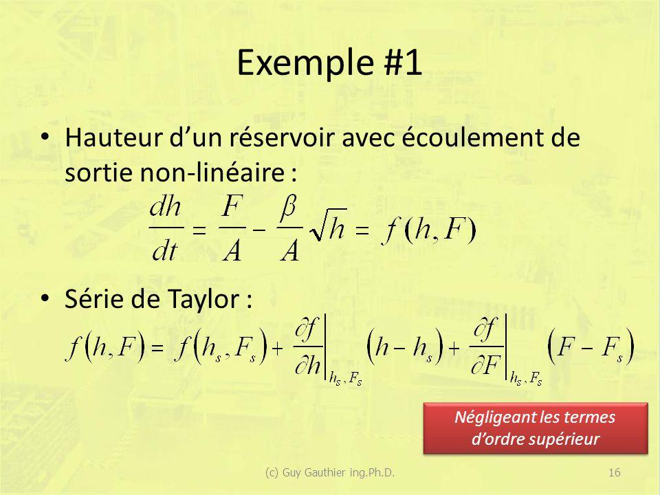 Exemple #1 Hauteur d'un réservoir avec écoulement de sortie non-linéaire : Série de Taylor : Négligeant les termes d'ordre supérieur.