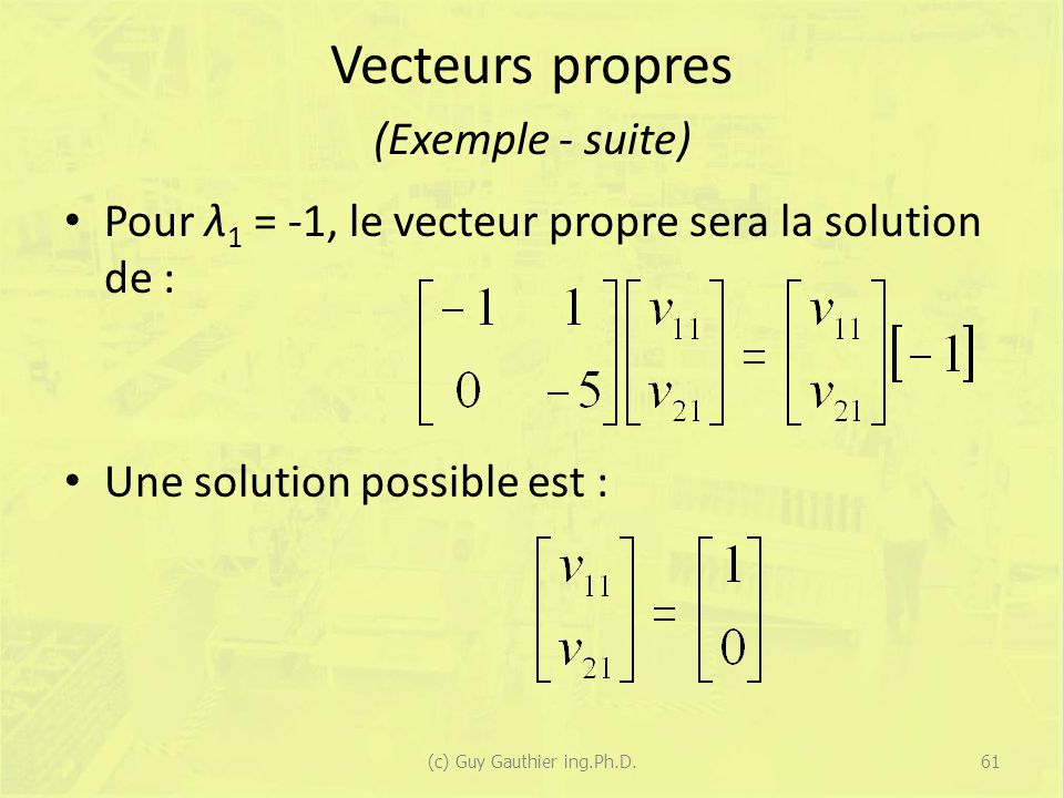 Vecteurs propres (Exemple - suite)