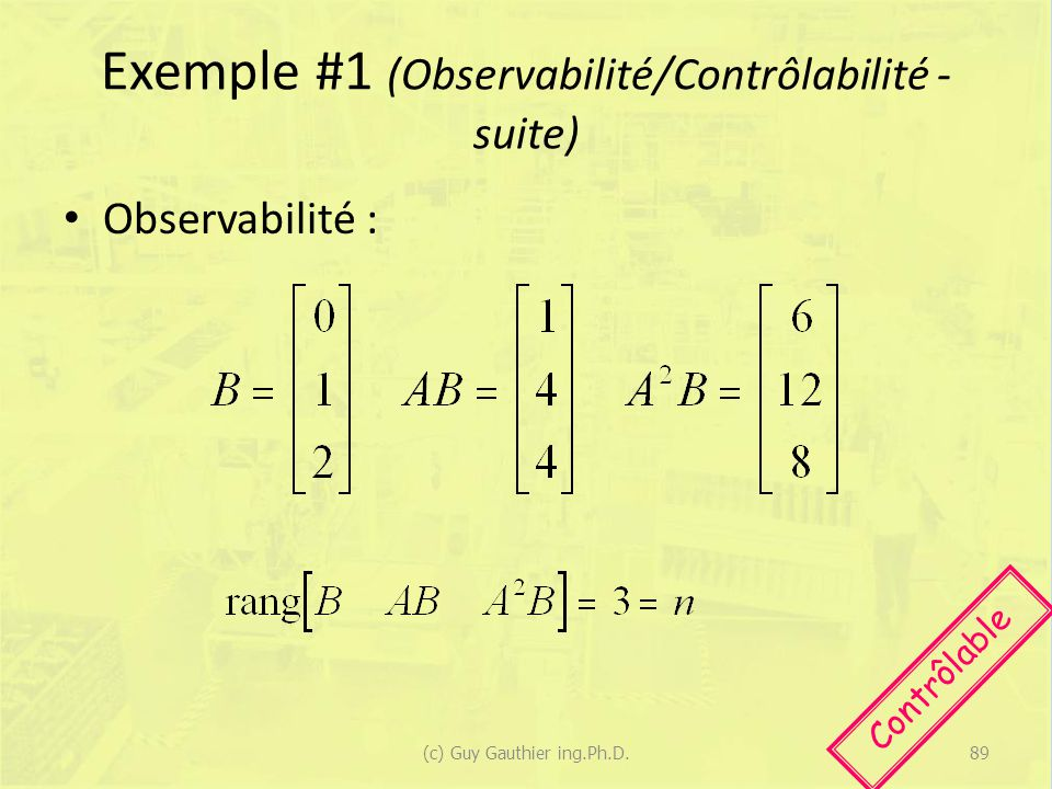 Exemple #1 (Observabilité/Contrôlabilité - suite)