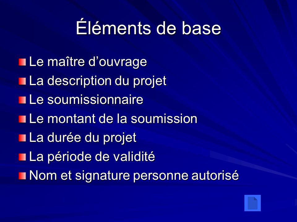 Éléments de base Le maître d'ouvrage La description du projet