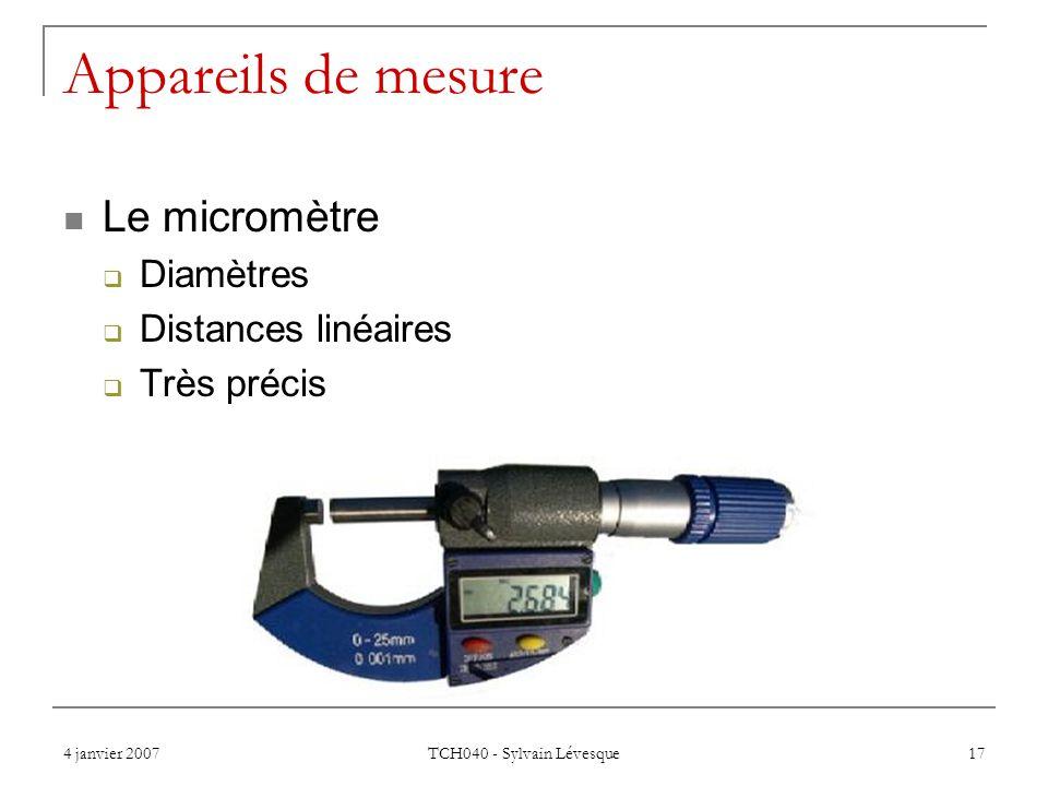 Appareils de mesure Le micromètre Diamètres Distances linéaires