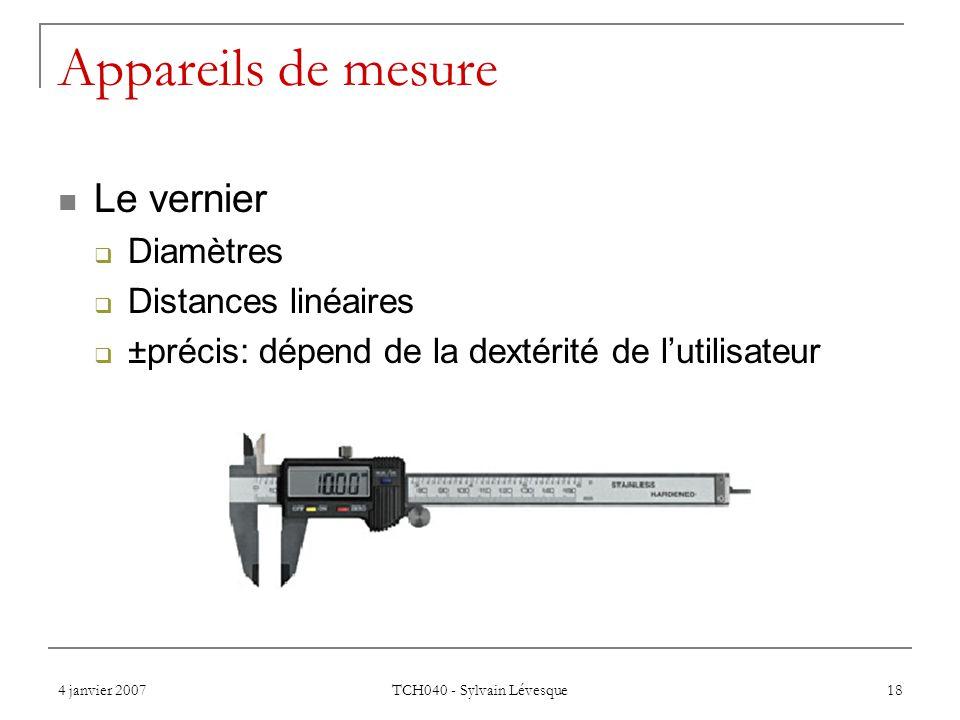 Appareils de mesure Le vernier Diamètres Distances linéaires