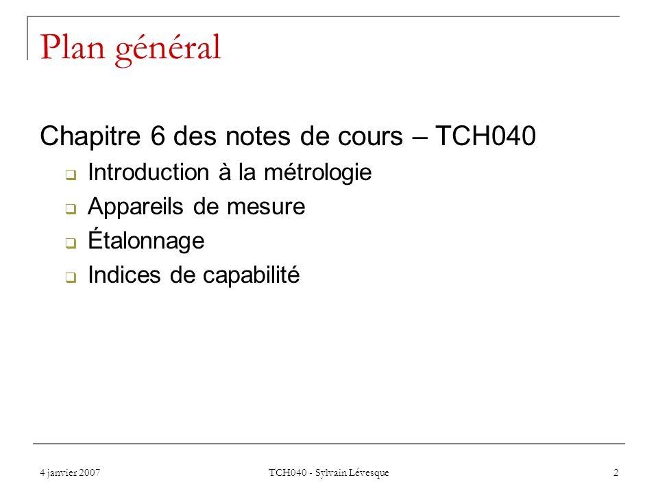 Plan général Chapitre 6 des notes de cours – TCH040