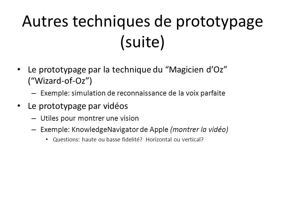 Autres techniques de prototypage (suite)