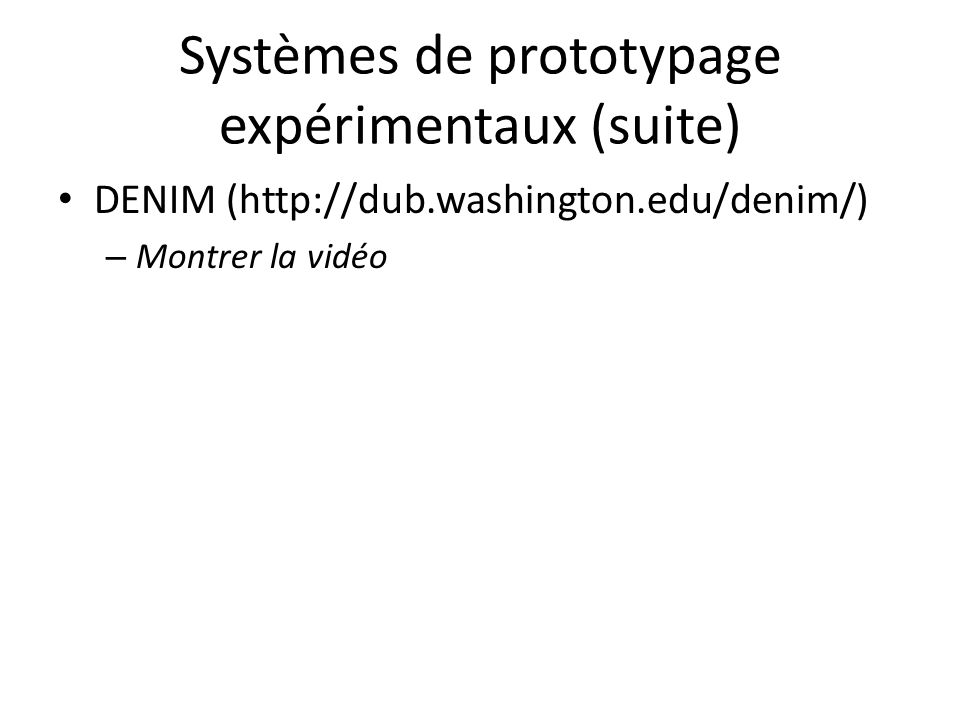 Systèmes de prototypage expérimentaux (suite)