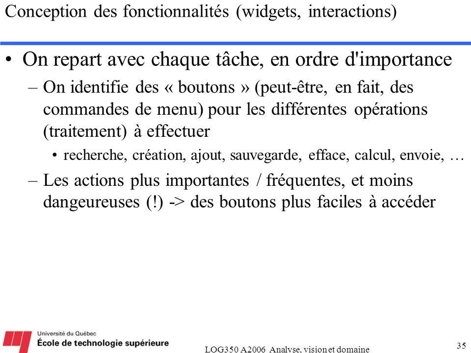 Conception des fonctionnalités (widgets, interactions)