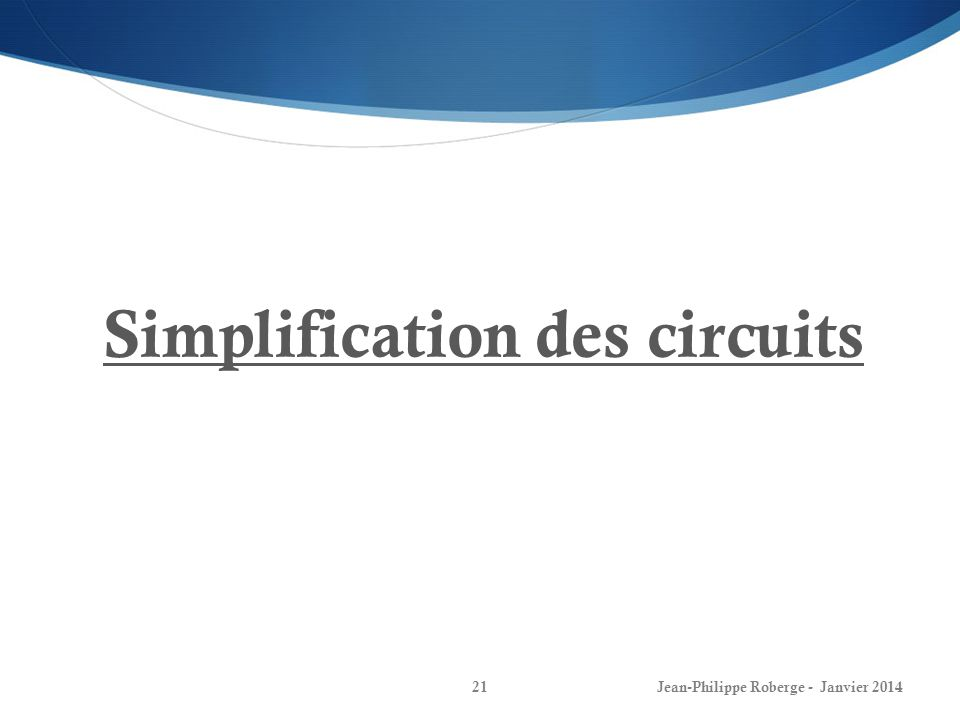 Simplification des circuits