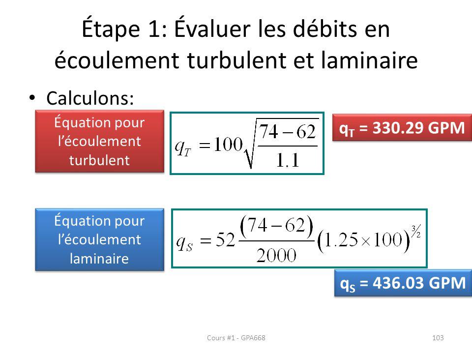Étape 1: Évaluer les débits en écoulement turbulent et laminaire